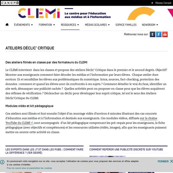 Ateliers Déclic' Critique- CLEMI