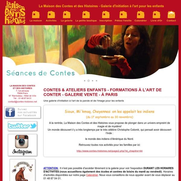 Contes & Ateliers enfants - Formations à l'art de conter - Galerie Vente - à Paris