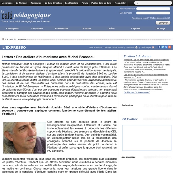 Lettres : Des ateliers d'humanisme avec Michel Brosseau
