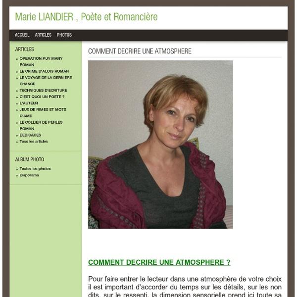 COMMENT DECRIRE UNE ATMOSPHERE - Marie LIANDIER, Romancière