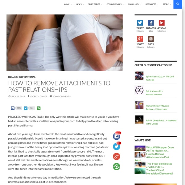 How to Remove Attachments to Past Relationships