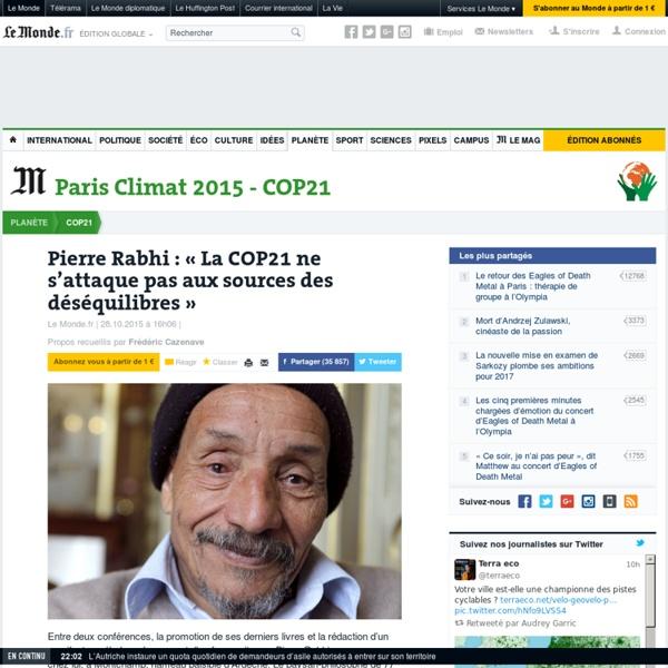 Pierre Rabhi: «La COP21 ne s'attaque pas aux sources des déséquilibres»