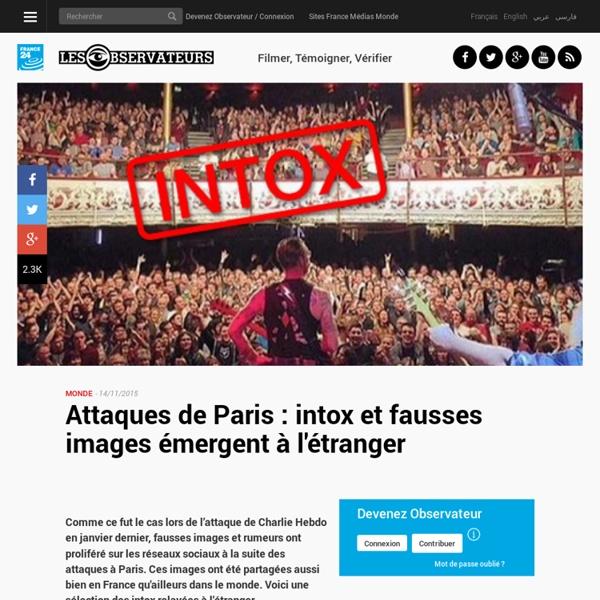 Attaques de Paris : intox et fausses images émergent à l'étranger