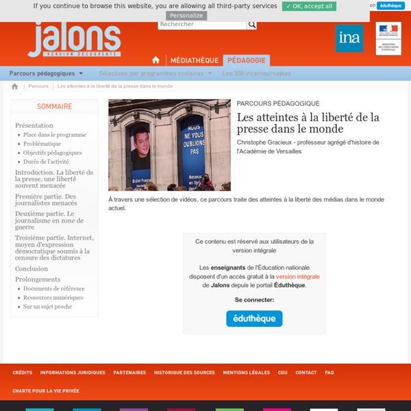 Parcours pėdagogique Jalons INA : les atteintes ã la libertė d'expression