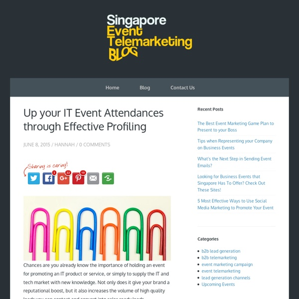 Up your IT Event Attendances through Effective Profiling