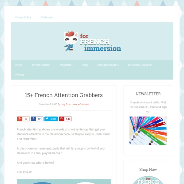 15+ French Attention Grabbers - For French Immersion