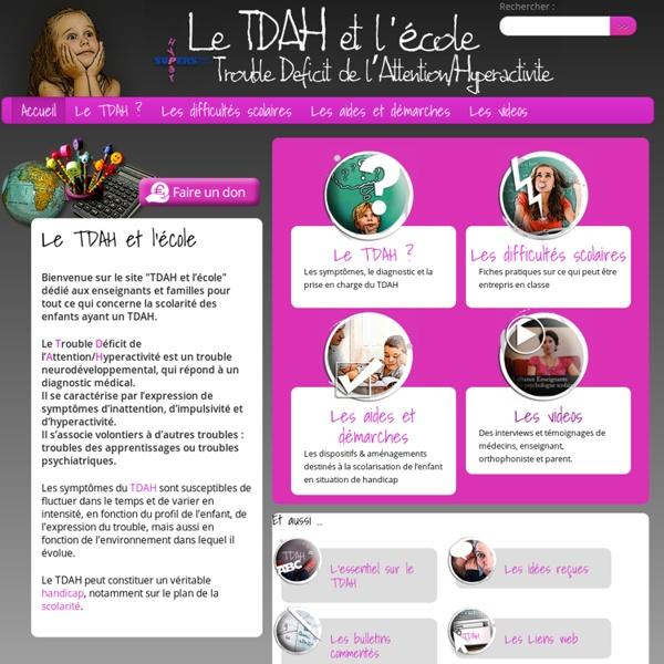 Le TDAH et l'école - Trouble Déficit de l'Attention / Hyperactivité