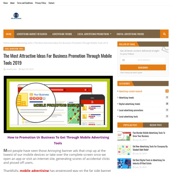 The Most Attractive Ideas For Business Promotion Through Mobile Tools 2019