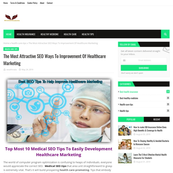 The Most Attractive SEO Ways To Improvement Of Healthcare Marketing