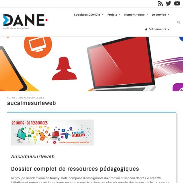Aucalmesurleweb dossier complet de ressources pédagogiques