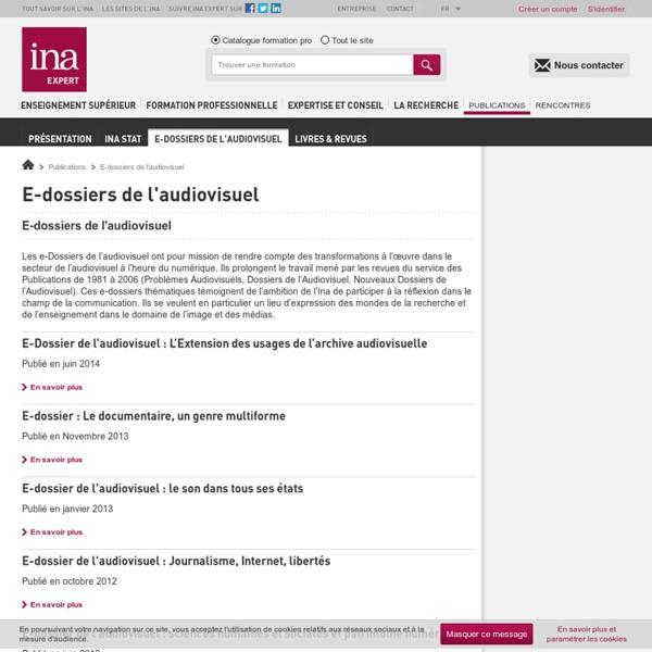 Dossiers de l'audiovisuel : Rapports dans le domaine de la communication, de l'image et des médias