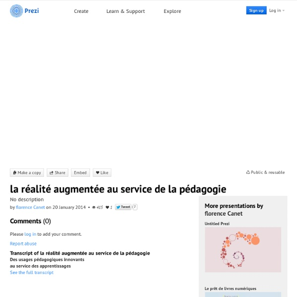 La réalité augmentée au service de la pédagogie by florence Canet on Prezi