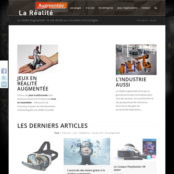 La réalité Augmentée : le site dédié aux nouvelles technologies - La Réalité Augmentée