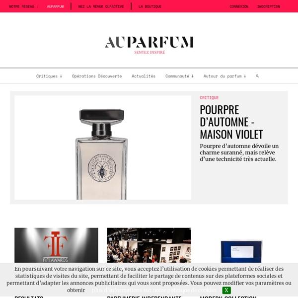 Auparfum - Le magazine de tous les parfums