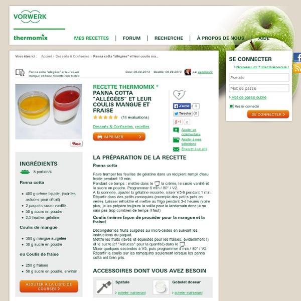"""Recette Panna cotta """"allégées"""" et leur coulis mangue et fraise par aurelieb33"""