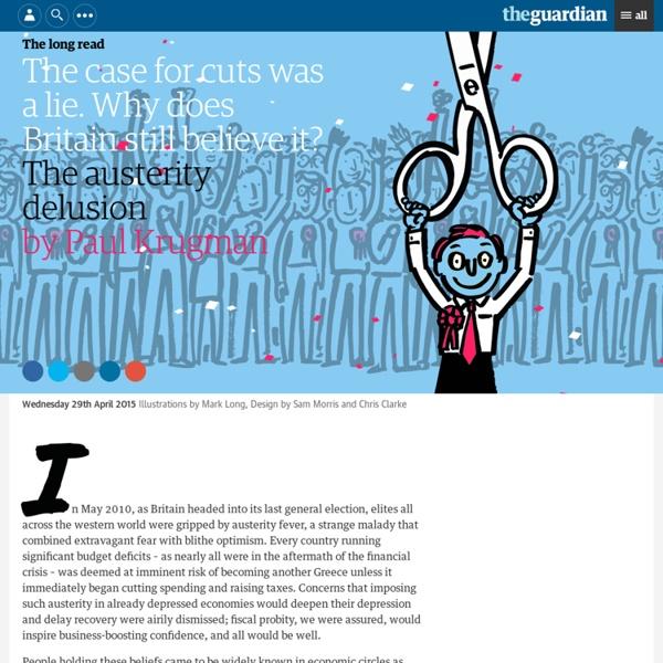 Paul Krugman - The austerity delusion