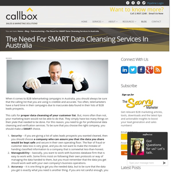 The Need For SMART Data Cleansing Services In AustraliaB2B Lead Generation, Appointment Setting, Telemarketing