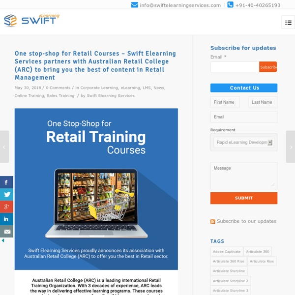 One stop-shop for Retail Courses – Swift Elearning Services partners with Australian Retail College (ARC) to bring you the best of content in Retail Management