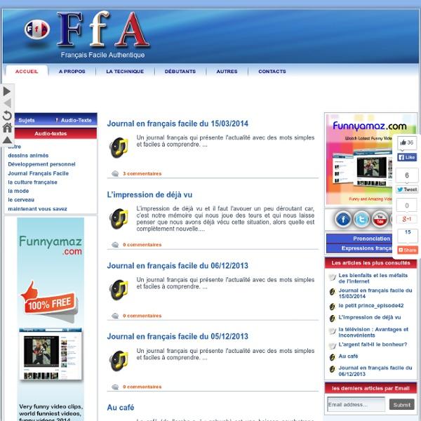 Français facile authentique vous permet d'apprendre le français et le parler de façon facile et sans effort grâce à des fichiers audio-pdf( mp3 + pdf )faciles et intéressants.