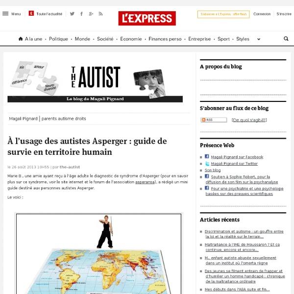 À l'usage des autistes Asperger : guide de survie en territoire humain