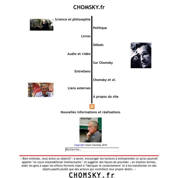 CHOMSKY.fr : Autodéfense intellectuelle avec Noam Chomsky