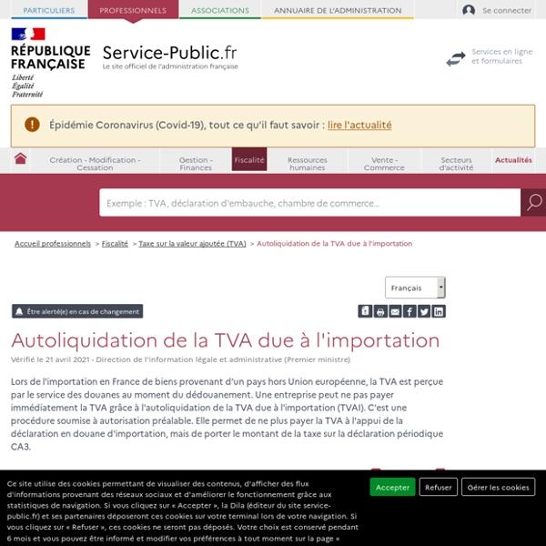Autoliquidation de la TVA due à l'importation - professionnels