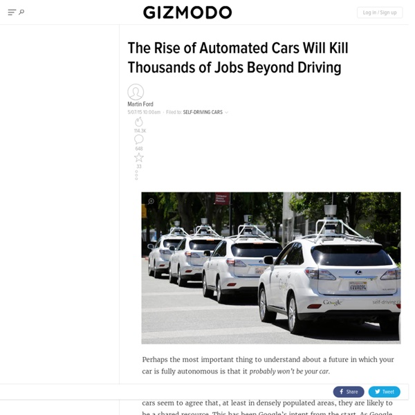 The Rise of Automated Cars Will Kill Thousands of Jobs Beyond Driving