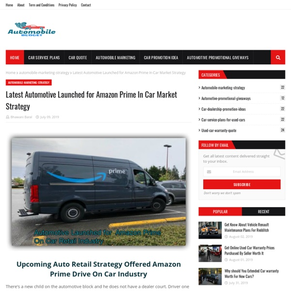 Latest Automotive Launched for Amazon Prime In Car Market Strategy