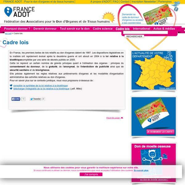 FRANCE ADOT - La loi sur le don d'organes, les greffes et transplantations