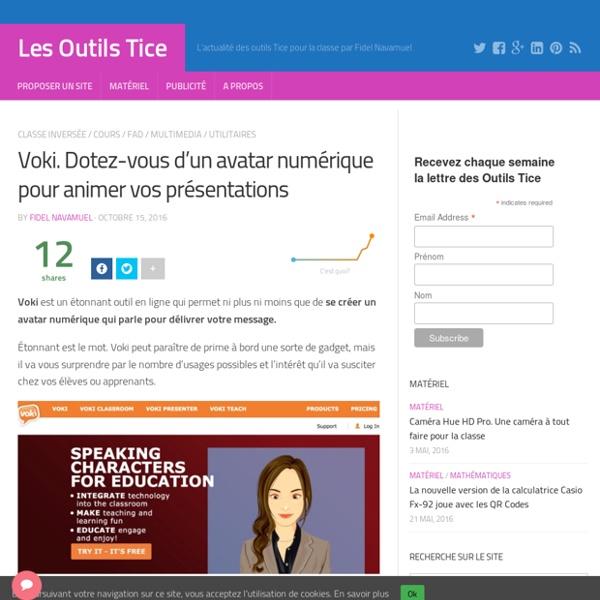 Voki. Dotez-vous d'un avatar numérique pour animer vos présentations – Les Outils Tice