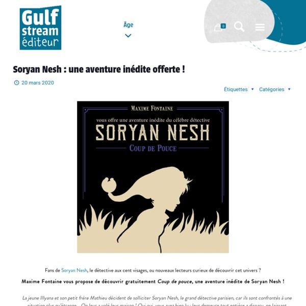 Soryan Nesh : Coup de pouce (Roman)
