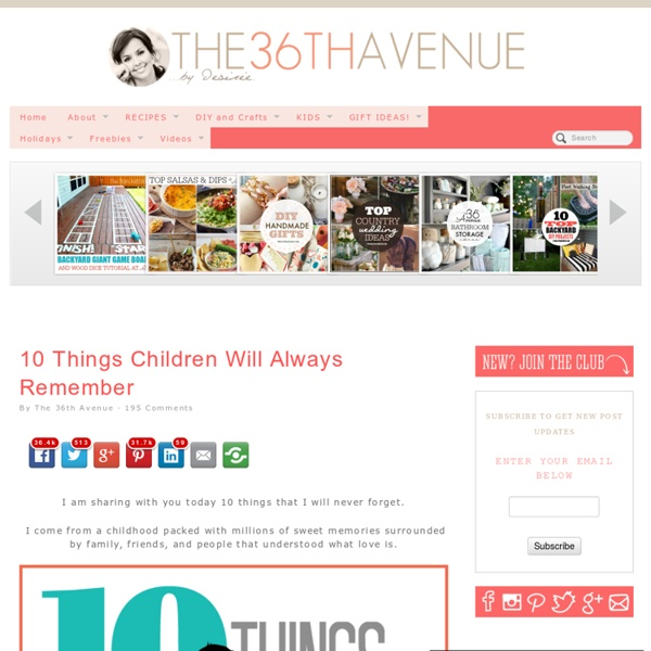 10 Things Children Will Always Remember