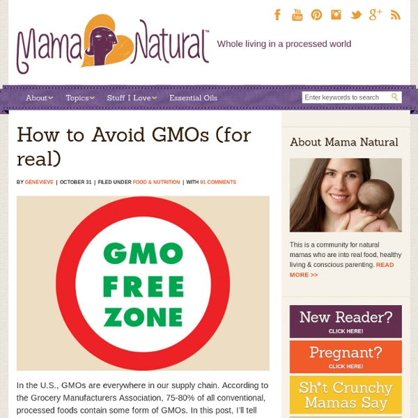 How to Avoid GMOs (for real) - Mama Natural
