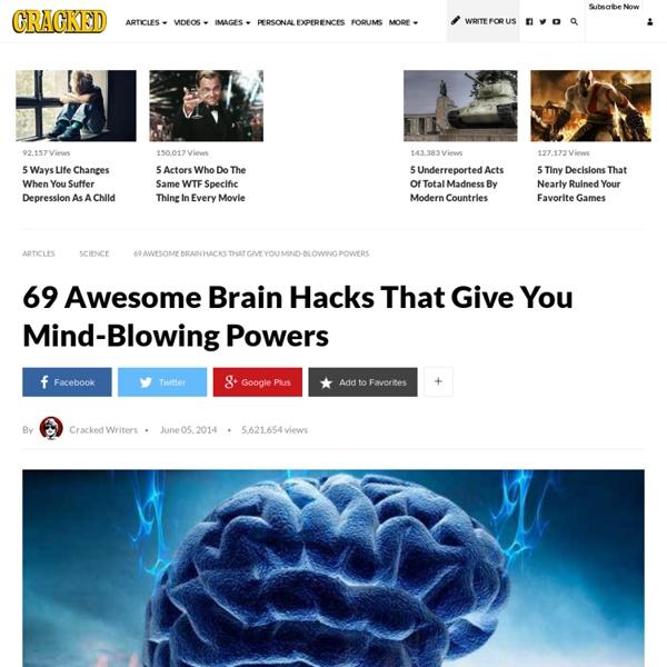 69 Hacks cerebrales impresionantes que le dan poderes alucinantes