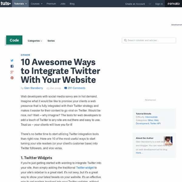 10 Awesome Ways to Integrate Twitter With Your Website - Nettuts