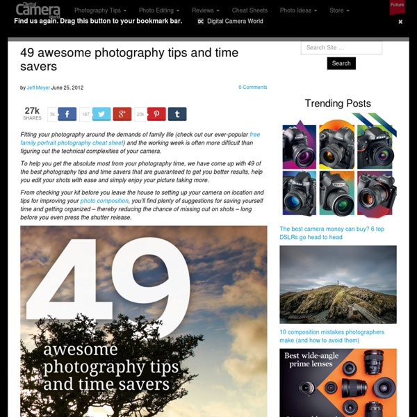 49 awesome photography tips and time savers
