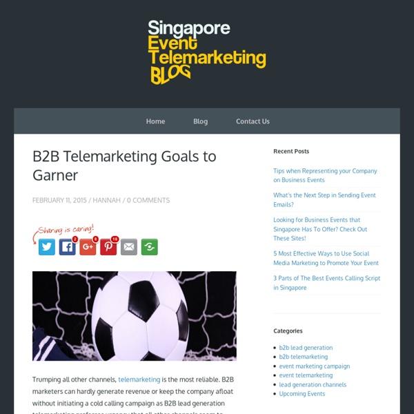 B2B Telemarketing Goals to Garner