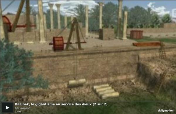 Baalbek, le gigantisme au service des dieux (2 sur 2) - vidéo dailymotion