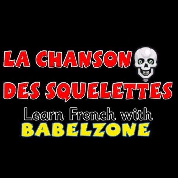 BABELZONE - La chanson des squelettes