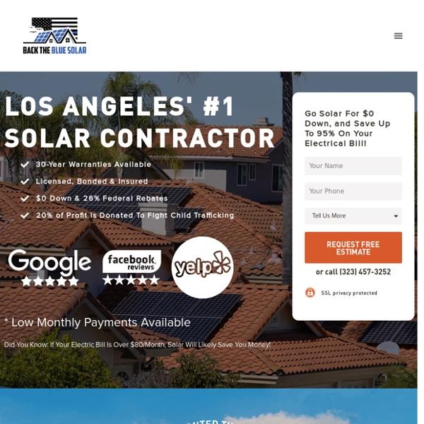 Back The Blue Solar: Los Angeles' #1 Solar Company - $0 Down