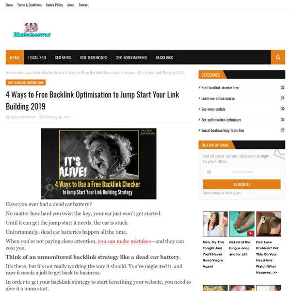 4 Ways to Free Backlink Optimisation to Jump Start Your Link Building 2019