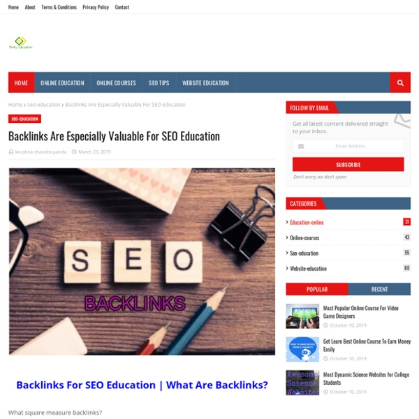 Backlinks Are Especially Valuable For SEO Education