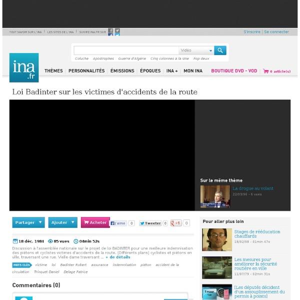 1 Loi Badinter sur les victimes d'accidents de la route - Vidéo Ina