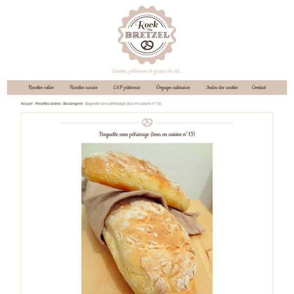 Baguette sans pétrissage (tour en cuisine n°13)