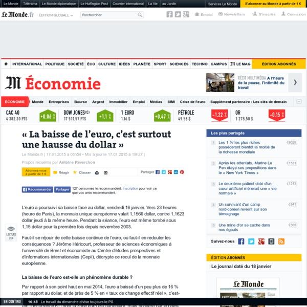«La baisse de l'euro, c'est surtout une hausse du dollar»