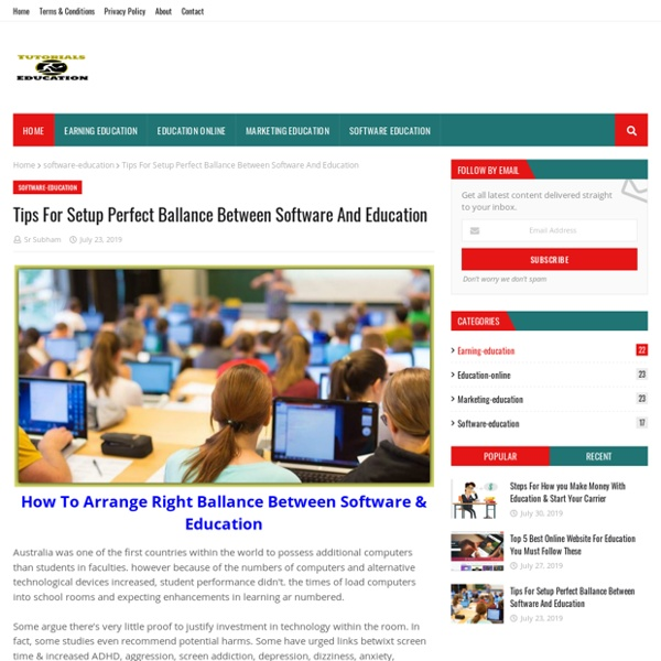 Tips For Setup Perfect Ballance Between Software And Education
