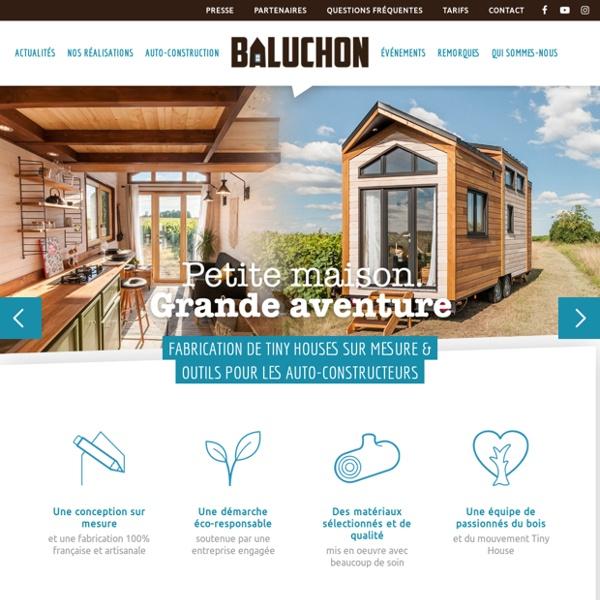 BALUCHON - Tiny House - Site de tinyhouse-baluchon !