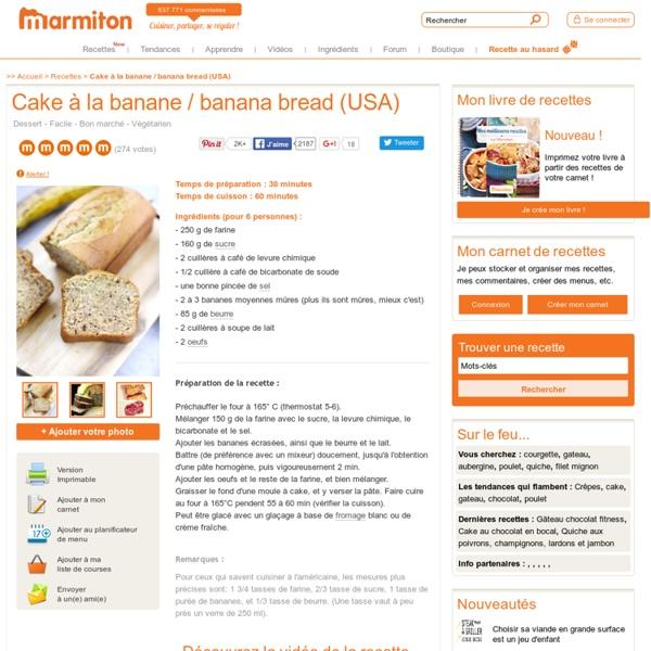 Cake à la banane / banana bread (USA) : Recette de Cake à la banane / banana bread (USA)