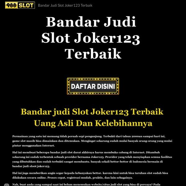 Bandar Judi Slot Joker123 Terbaik