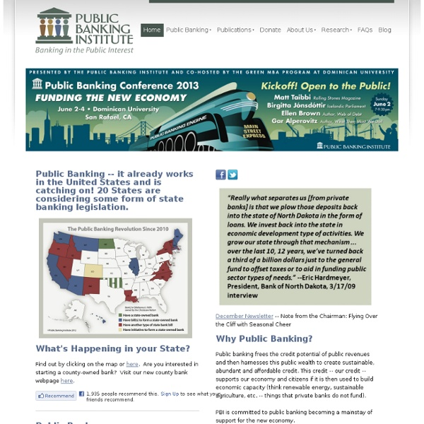 Public Banking Institute - Banking in the Public Interest